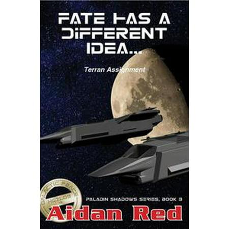 Terran Assignment - Fate Has a Different Idea - eBook