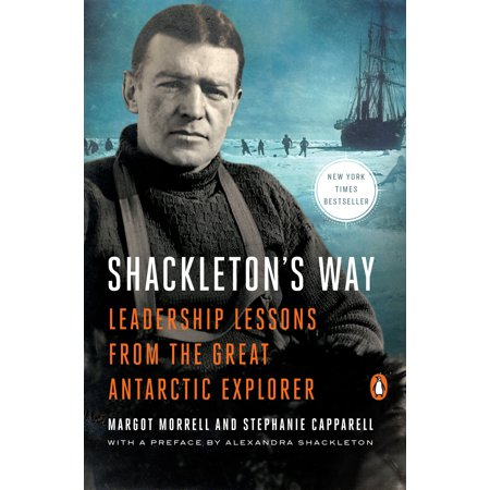 Great Explorers (Shackleton's Way : Leadership Lessons from the Great Antarctic Explorer )