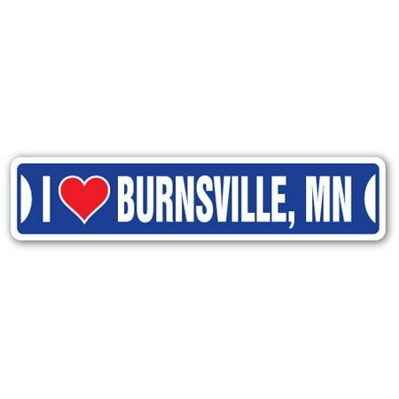 I LOVE BURNSVILLE, MINNESOTA Street Sign mn city state us wall road décor gift](Party City Minnesota)