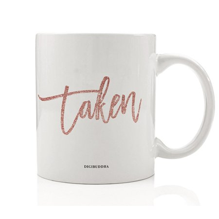 TAKEN Mug Future Mrs. Coffee Tea Cup Gift Idea Funny Pink Engagement Bachelorette Parties Fiancée Bridal Shower Bride Present Engaged Couple Wedding Rehearsal Dinner 11oz Ceramic Digibuddha DM0431](Funny Bachelorette Gifts)