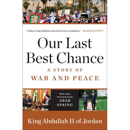 Our Last Best Chance : A Story of War and Peace