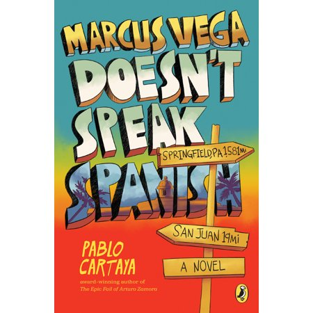 Marcus Vega Doesn't Speak Spanish (Spanish Speaking Immigrants In The United States)