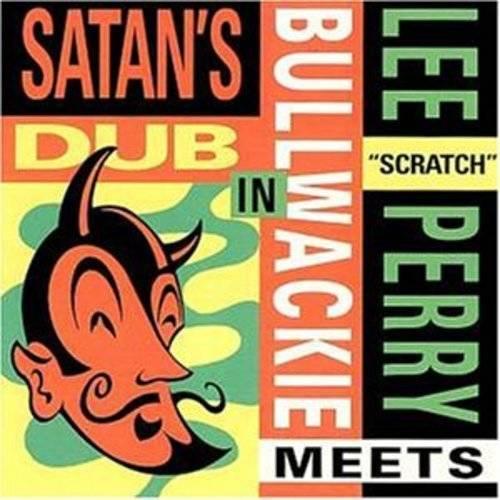 Meets Bullwackie In Satan's Dub