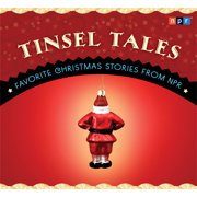 Tinsel Tales : Favorite Holiday Stories from NPR