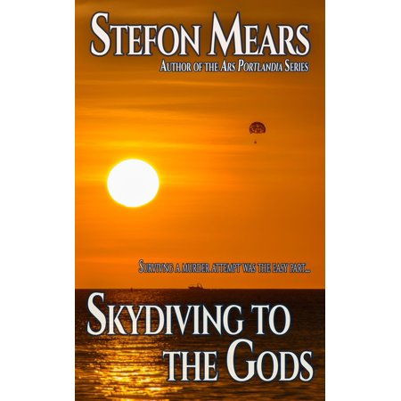 Skydiving to the Gods - eBook