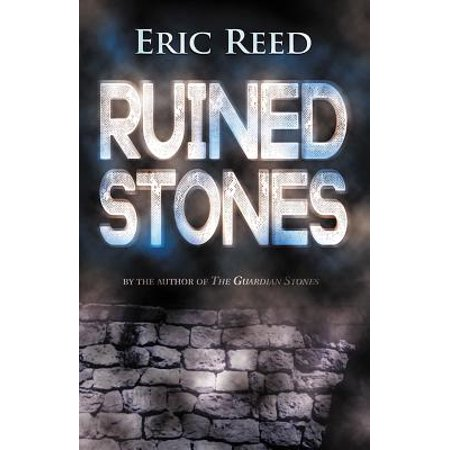 Ruined Stones : By the Author of the Guardian - Stone Ruin