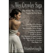 The Wes Crowley Saga - eBook