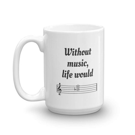 Without Music Life Would Be Flat Coffee & Tea Gift Mug, Best & Funny Gifts for Men & Women Musicians such as Pianist, Guitarist, Violinist, Singer, Songwriter and Music Composer