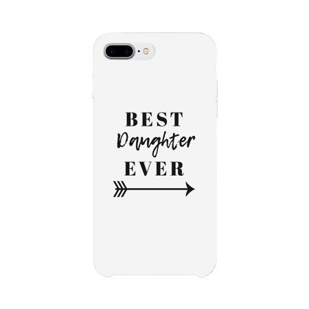 Best Daughter Ever White iPhone 7 Case (Best Thinkpad Model Ever)