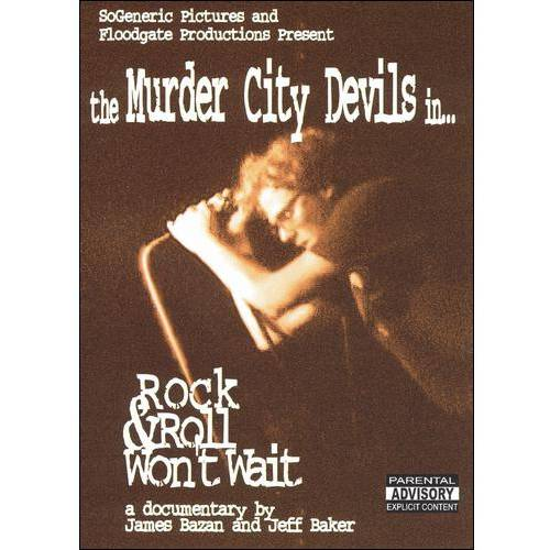 The Murder City Devils: Rock & Roll Won't Wait (Full Frame)