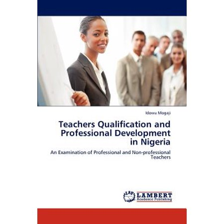 Teachers Qualification and Professional Development in