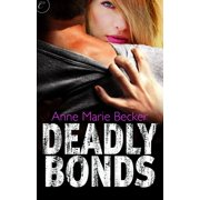 Deadly Bonds - eBook