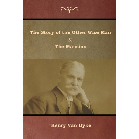 The Story of the Other Wise Man and The Mansion (Paperback) ()