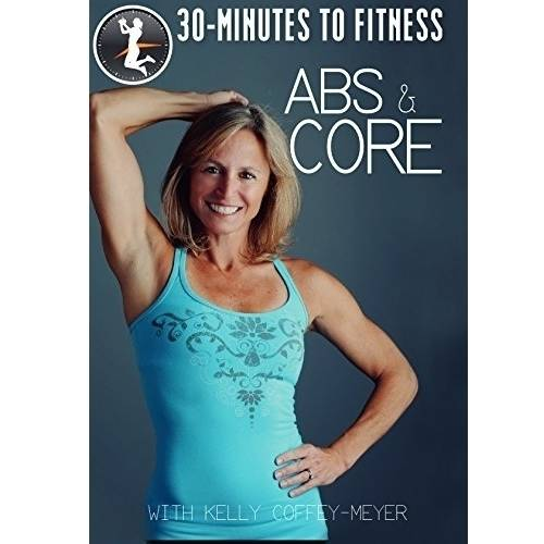 30-Minutes Of Fitness With Kelley Coffey Meyer: Abs & Core by BAYVIEW FILMS