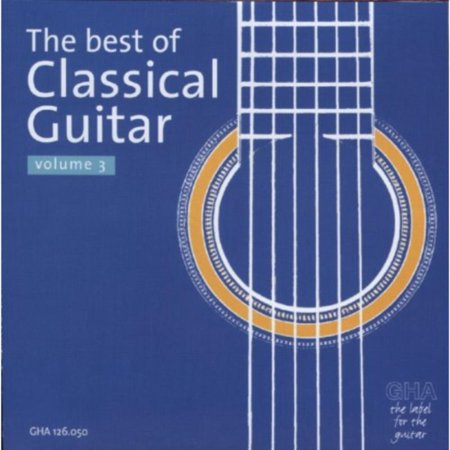 Best Of Classical Guitar Volume 3 (Best Guitar Virtual Instrument)
