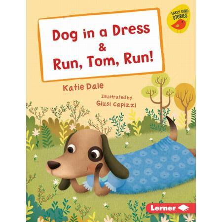 Do Toms Run Small (Dog in a Dress & Run, Tom, Run! -)