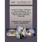 Leonard P. Walsh, Petitioner, V. Anna Rosenberg. U.S. Supreme Court Transcript of Record with Supporting Pleadings