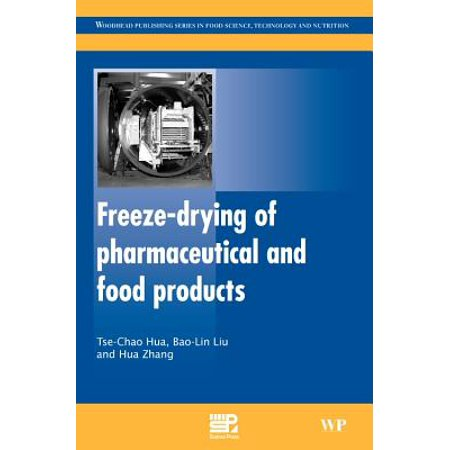 freeze drying of pharmaceutical and food products zhang haimei hua tse chao liu bao lin
