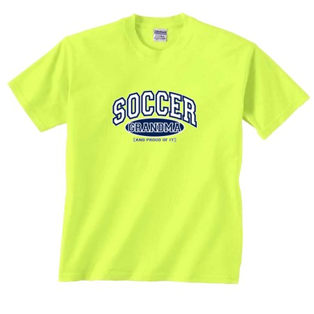 Soccer Grandma and Proud of It (Intensity Soccer T-shirt)