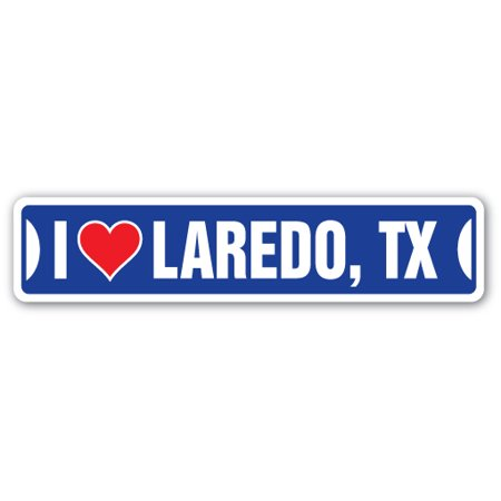 I LOVE LAREDO, TEXAS Street Sign tx city state us wall road décor gift