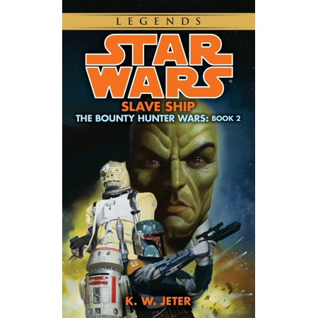 Slave Ship: Star Wars Legends (The Bounty Hunter