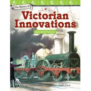 The History of Victorian Innovations: Equivalent Fractions - eBook