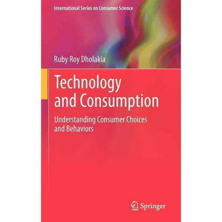 Technology And Consumption  Understanding Consumer Choices And Behaviors