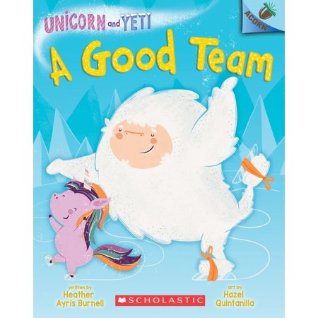 A Good Team: An Acorn Book (Unicorn and Yeti #2) - Good Team Roast