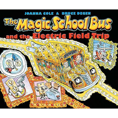 The Magic School Bus and the Electric Field Trip (Magic School Bus Electric Storm)