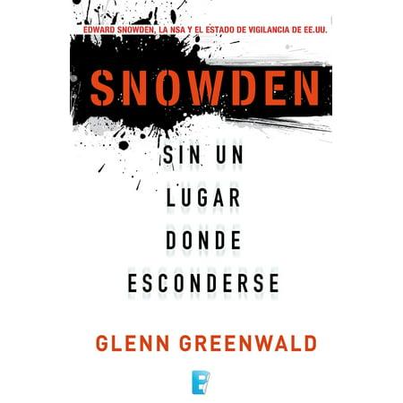 Snowden. Sin un lugar donde esconderse - eBook (Maria Oruna Un Lugar A Donde Ir)