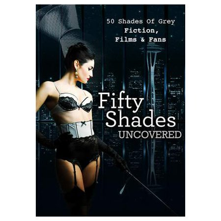 Fifty Shades Uncovered 2015 Walmart Com