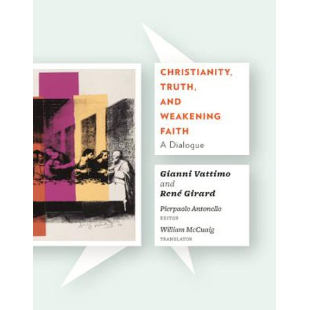 Christianity, Truth, and Weakening Faith - eBook (Christianity Truth And Weakening Faith A Dialogue)