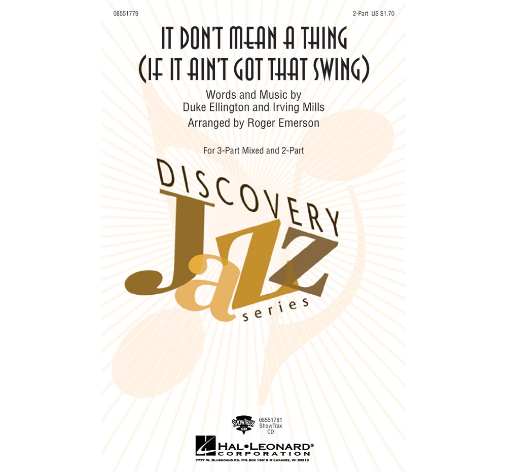 Hal Leonard It Don't Mean a Thing 2-Part arranged by Roger Emerson by