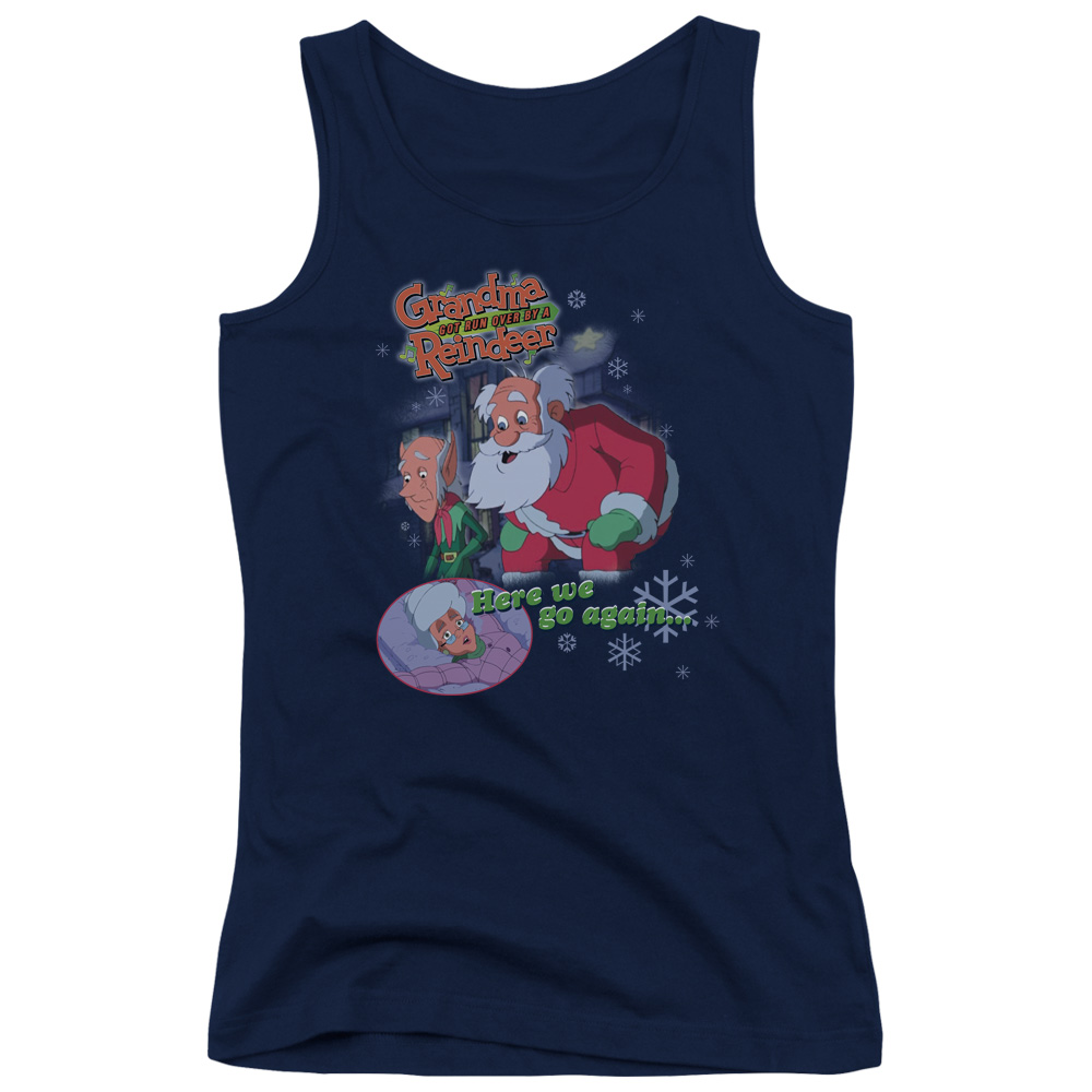 Grandma Got Run Over By A Reindeer Here We Go Again Juniors Tank Top Shirt