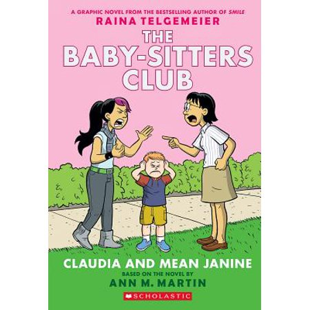 Claudia and Mean Janine (the Baby-Sitters Club Graphic Novel #4): A Graphix Book (Best Graphic Novel Review Sites)