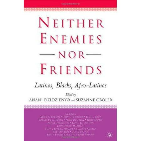 neither enemies nor friends latinos blacks afro latinos