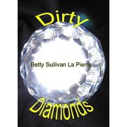 Dirty Diamonds - eBook