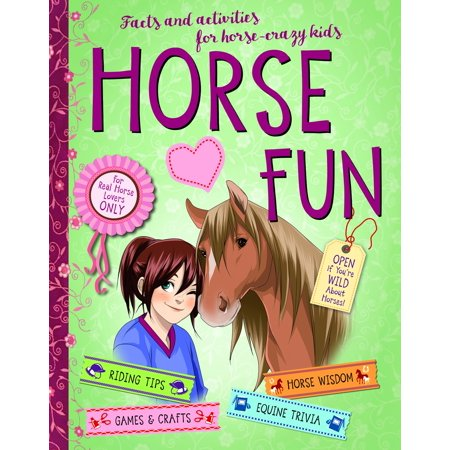 Horse Fun : Facts and Activities for Horse-Crazy Kids