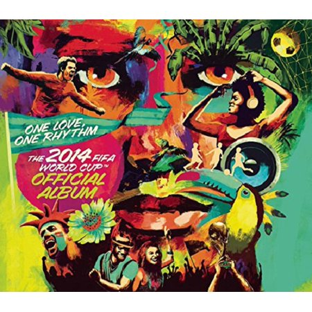 One Love, One Rhythm - The Official 2014 FIFA World Cup Album (Deluxe (3 The Rhythm Of Love Theme Music)