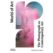 World of Art: The Photograph as Contemporary Art (Paperback)