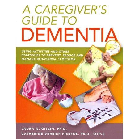 A Caregiver's Guide to Dementia (Paperback)