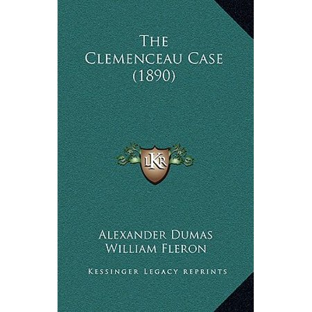 The Clemenceau Case (1890) the Clemenceau Case