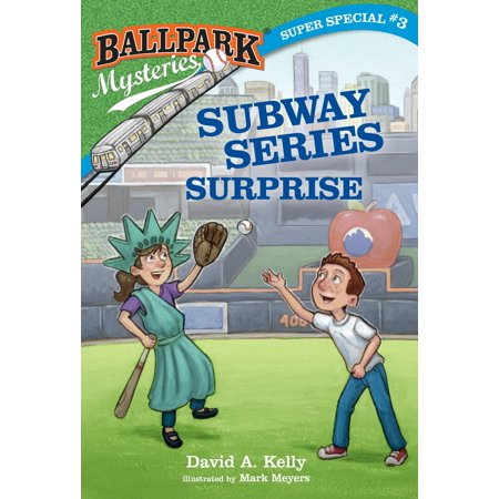 Ballpark Mysteries Super Special #3: Subway Series Surprise Subway World Series