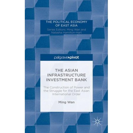 The Asian Infrastructure Investment Bank