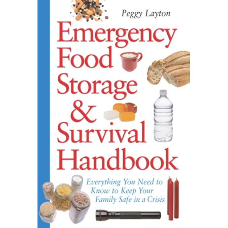 Emergency Food Storage & Survival Handbook -