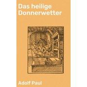 Das heilige Donnerwetter - eBook