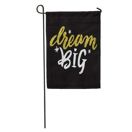 Glossy Black Header (SIDONKU Drawn Dream Big Golden Letters Shiny Glam Slogan Text Holiday Header Wedding Sparkle Dreambig Garden Flag Decorative Flag House Banner 28x40 inch )