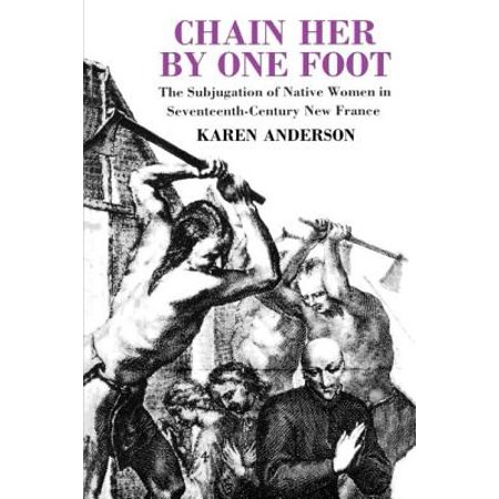 French Wheat Chain (Chain Her by One Foot : The Subjugation of Native Women in Seventeenth-Century New France)