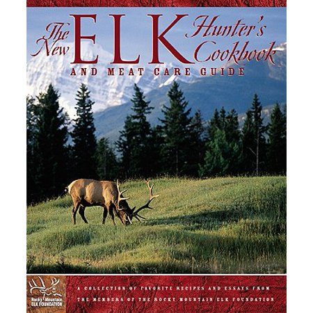 The New Elk Hunter