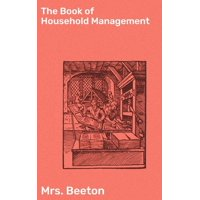 The Book of Household Management - eBook